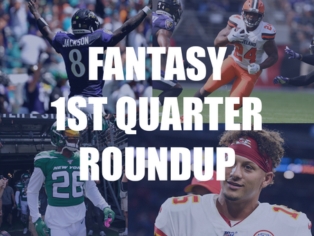 Fantasy First Quarter Roundup