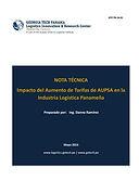 Impacto del Aumento de Tarifas de AUPSA en la Industria Logística Panameña
