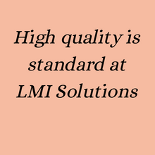LMI Solutions is the mark of excellent quality