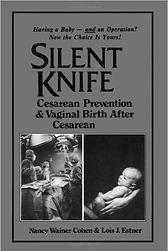 Silent Knife Cesarean Prevention and VBAC