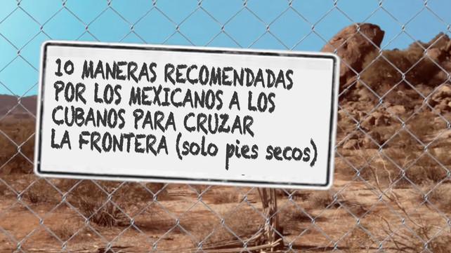 10 recomendaciones de los mexicanos a los cubanos para cruzar la frontera