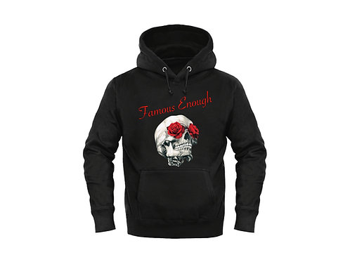Famous Enough Hoodie