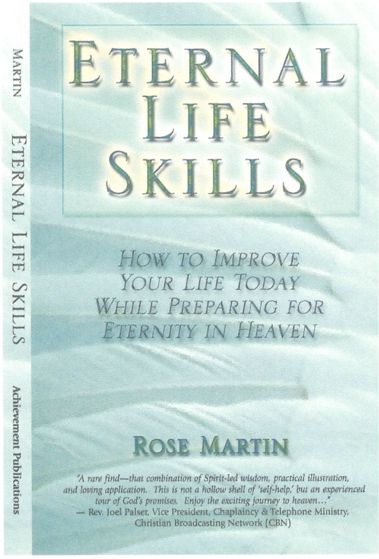 Eternal Life Skills - Rose Martin