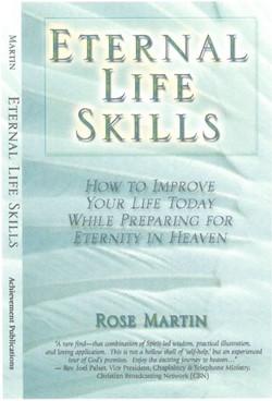 Eternal Life Skills - Rose Martin