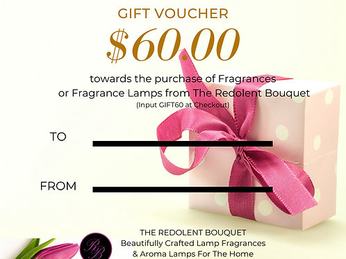 Gift Certificate:  $60.00