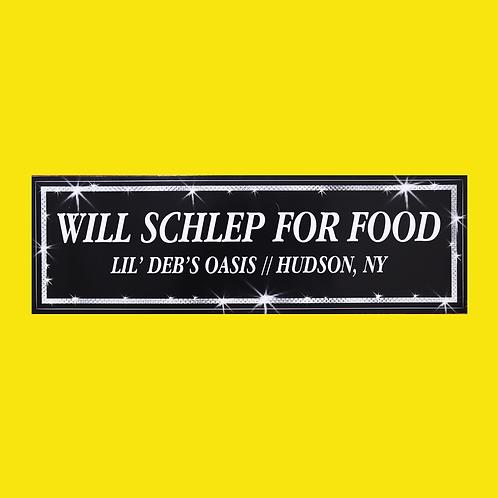 """Will Schlep For Food"" Bumper Sticker"