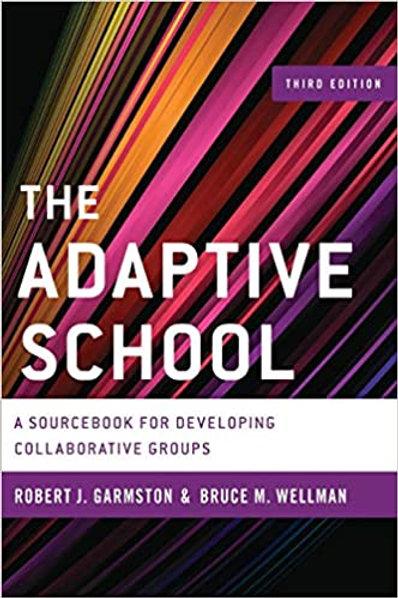 Adaptive Schools 3rd Edition Hardcover