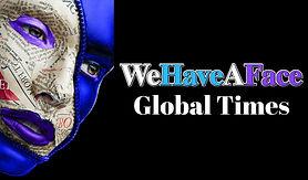 WeHaveAFaceGlobal Times.jpg