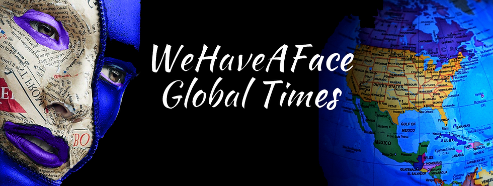 WeHaveAFace Global Times