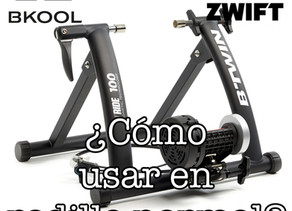 Cómo usar tu rodillo normal en Zwift o bkool