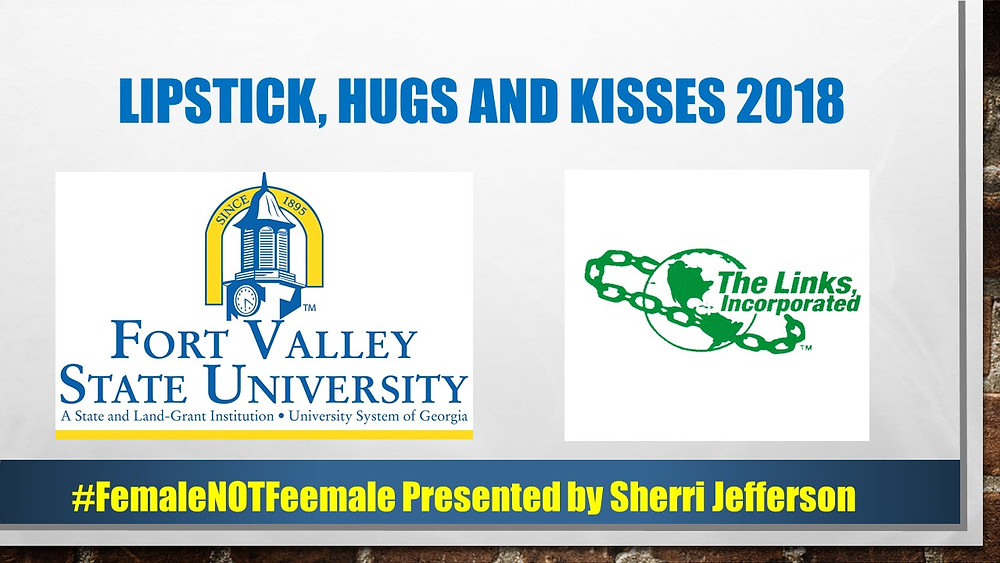Fort Valley State University The Links Lipstick Hugs and Kisses with Sherri Jefferson
