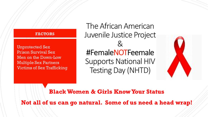 African American Juvenile Justice Project Supports National HIV AIDS Testing Day