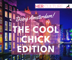 Cool Chick Amsterdam Travel Guide