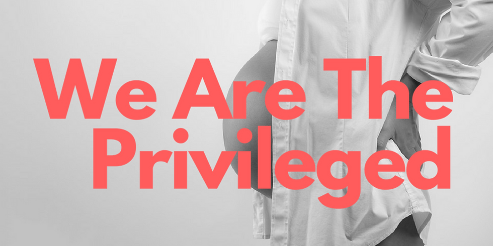 We Are The Privileged Campaign