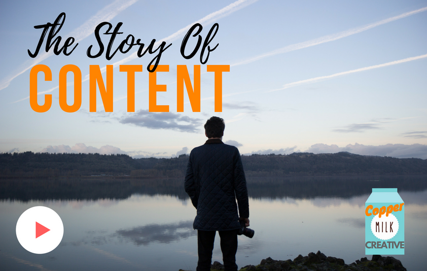 The Story Of Content.