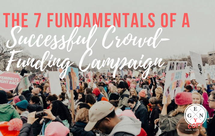 The 7 Fundamentals Of A Successful Crowd-Funding Campaign