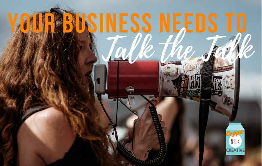 Your Business Needs To Talk The Talk