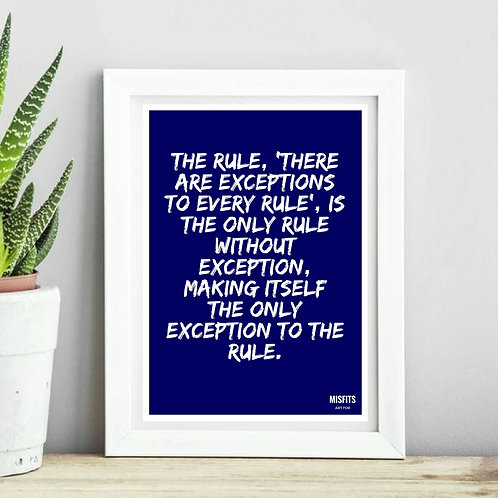 The Exception To The Rule Print