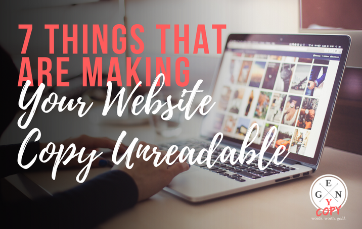 7 Things That Are Making Your Website Copy Unreadable
