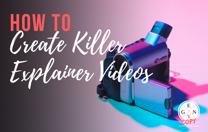 How To Create Killer Explainer Videos