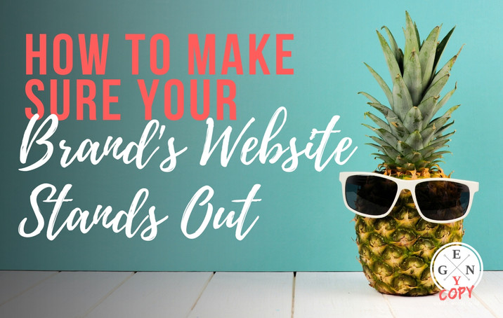How To Make Sure Your Brand's Website Stands Out