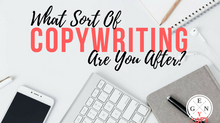 What Sort Of Copywriting Are You After?