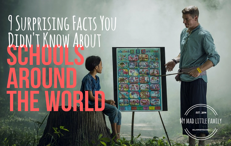 9 Surprising Facts You Didn't Know About Schools Around The World