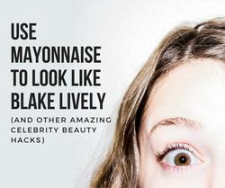 Blake Lively Washes hair Mayonnaise