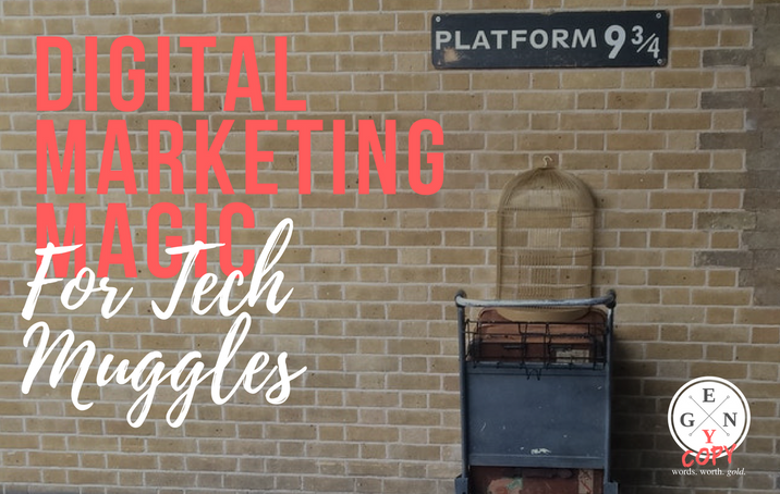 Digital Marketing Magic For Tech Muggles