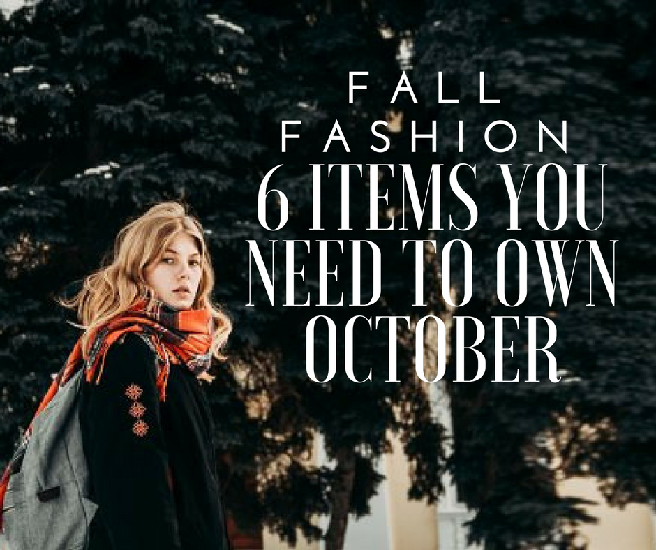 Fall fashion advice for october