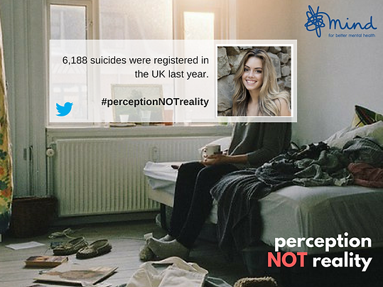 6188 suicides were registered last year, #PerceptionNotReality, suicide help campaign, Hope, MIND