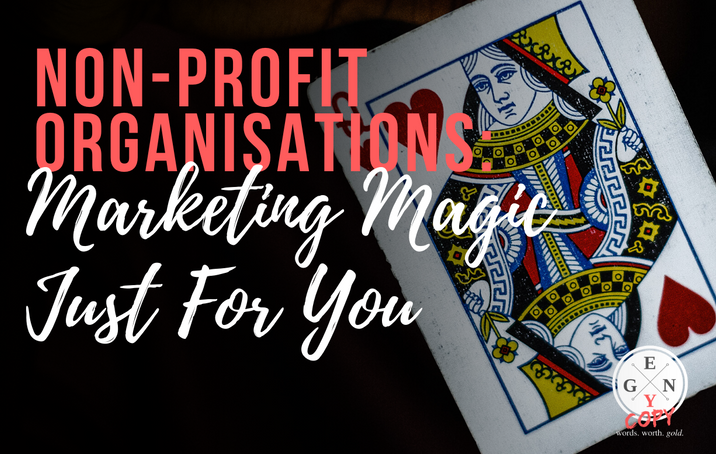 Non-Profit Organisations: Marketing Magic Just For You