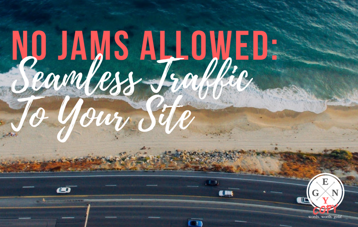 No Jams Allowed: Seamless Traffic To Your Site