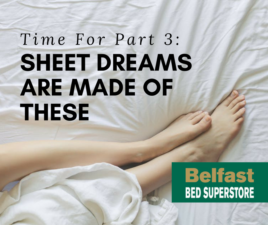 Sheet Dreams Are Made Of These
