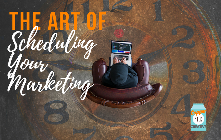 Plan Of Action: The Art Of Scheduling Your Marketing