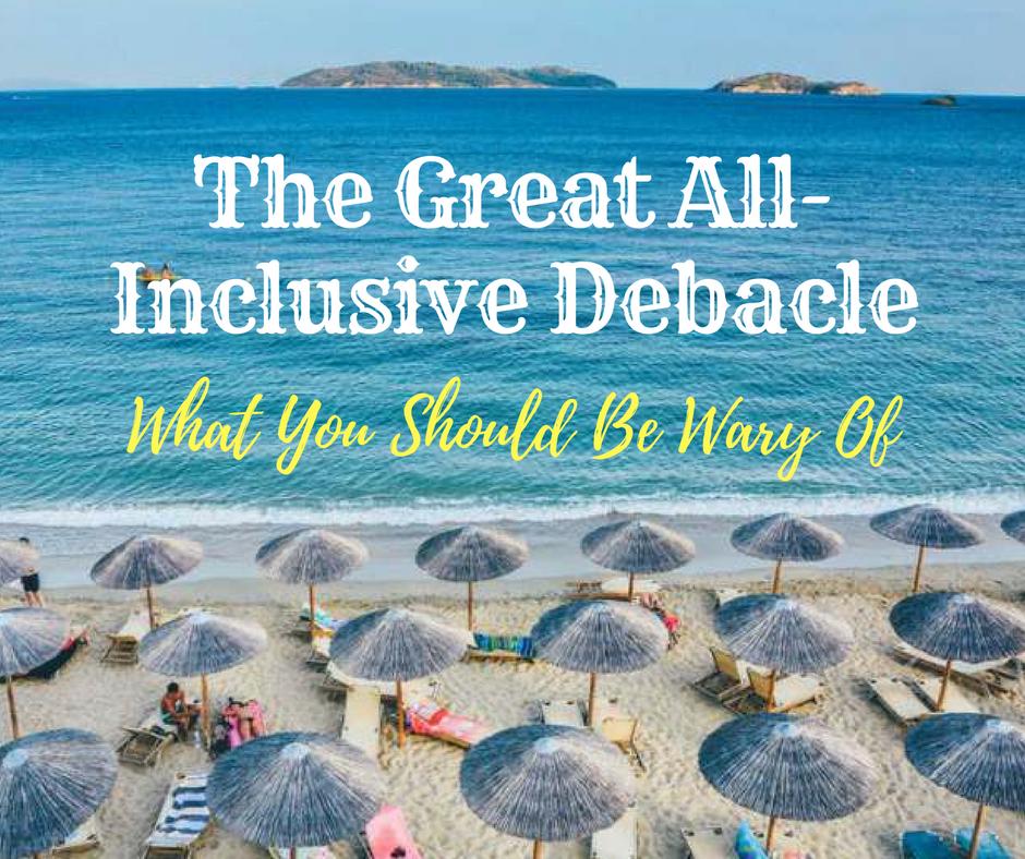 The All-Inclusive Traps
