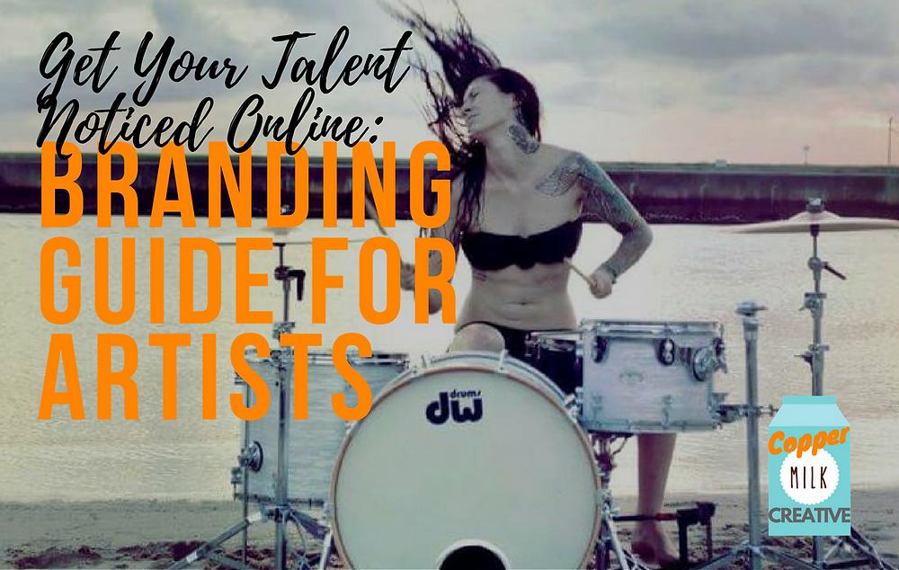 get your talent noticed online: branding guide for artists girl drummer