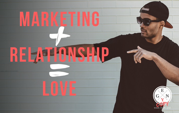 Marketing + Relationship = Love