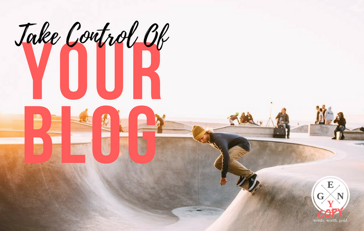 Take Control Of Your Blog