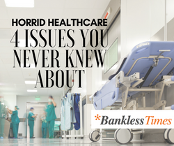 4 Healthcare Issues That Exist Today