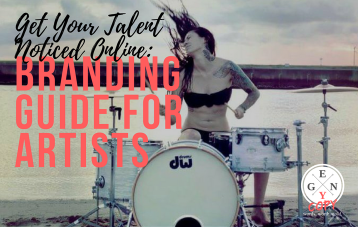 Get Your Talent Noticed Online: Branding Guide for Artists