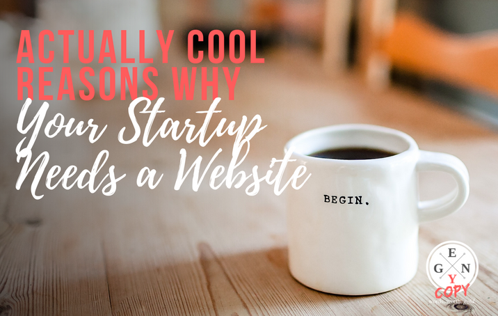 Actually Cool Reasons Why Your Startup Needs a Website