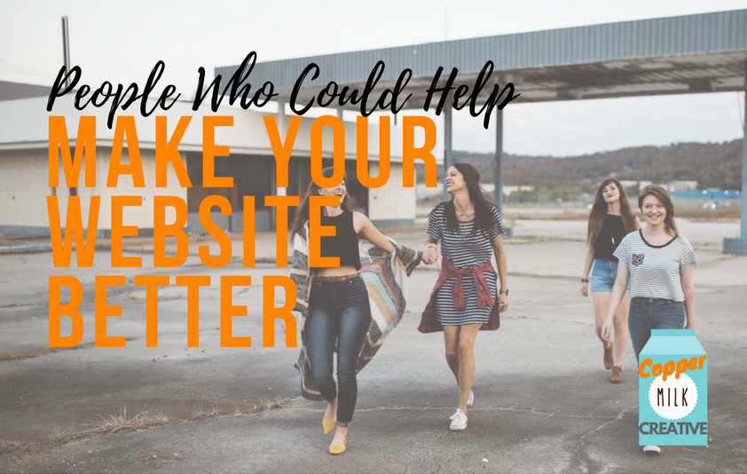 People Who Could Help Make Your Website Better