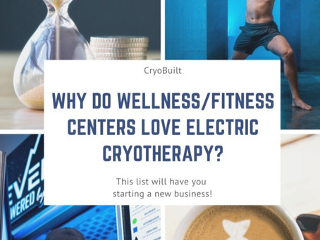 Why Wellness/Fitness Centers Love Electric Cryotherapy
