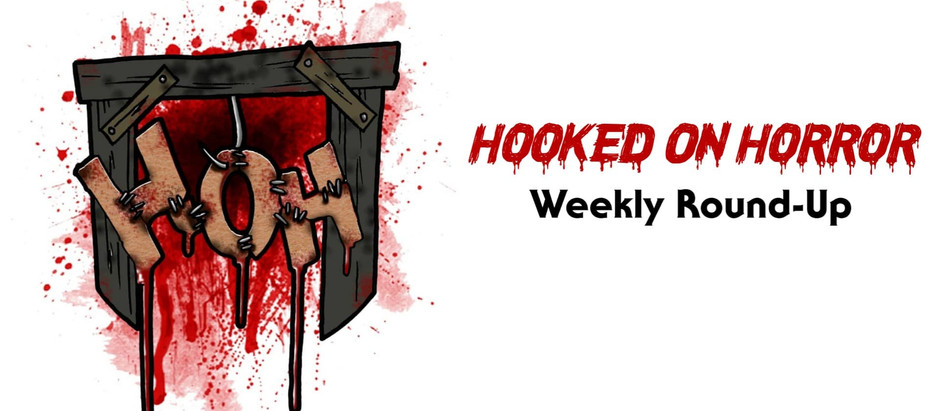 Hooked On Horror Weekly Round-Up (23rd - 29th March 20)