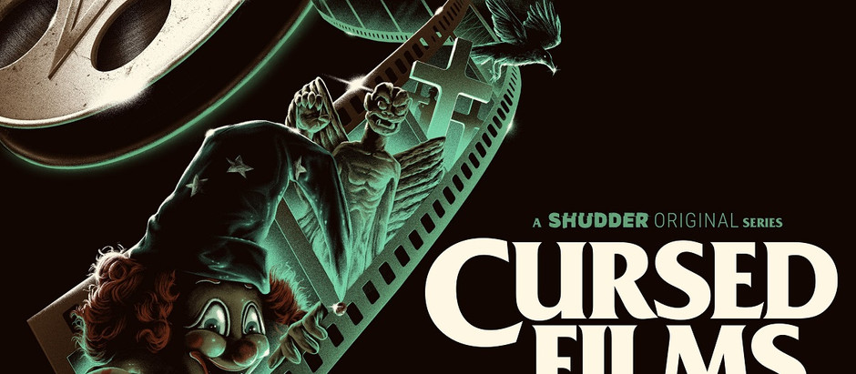"Shudder Announce Season 2 of ""Cursed Films"""