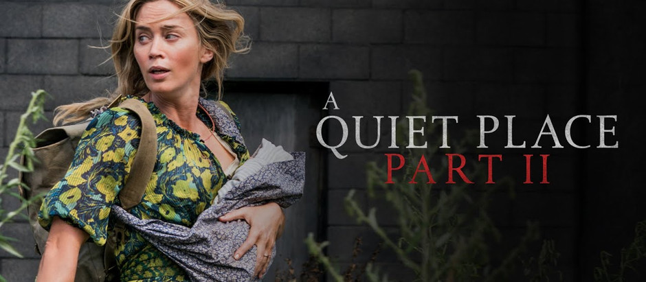 A Quiet Place Part II Release Moved Forward