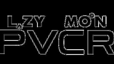 Lazy Mon PVCR