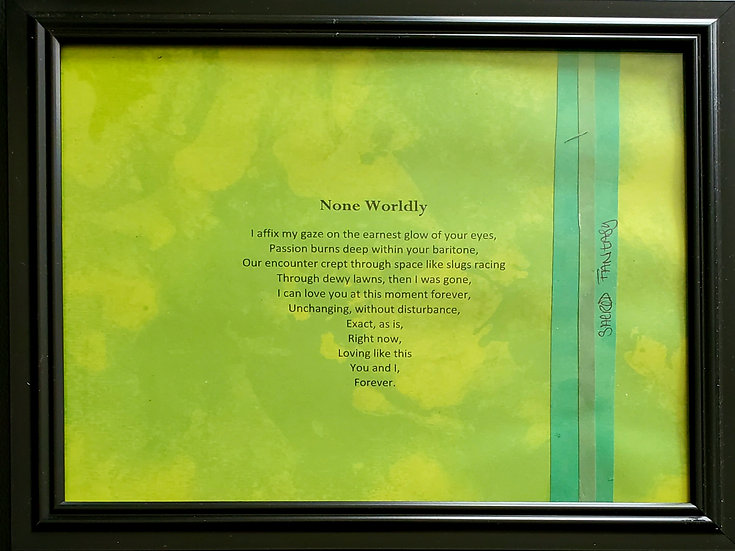 None Worldly Framed Poetry from Poetry book Blessings in Disguise