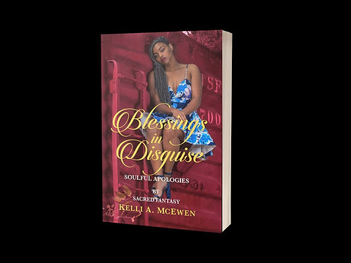 """""""Blessings in Disguise"""" Poetry book by Sacred Fantasy"""